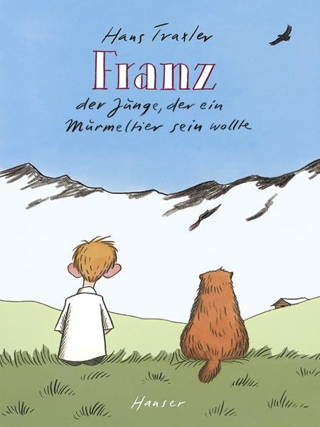 Laden Sie Bücher in englischer Sprache herunter Franz - Der Junge, der ein Murmeltier sein wollte