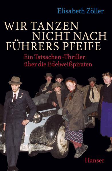 Wir tanzen nicht nach Führers Pfeife - Coverbild
