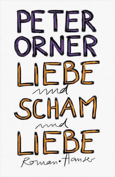 Liebe und Scham und Liebe - Coverbild