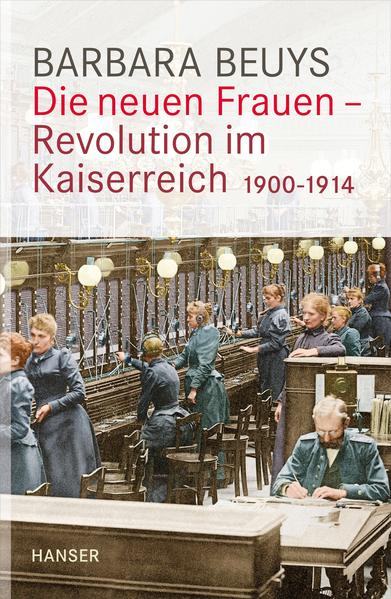 Die neuen Frauen - Revolution im Kaiserreich - Coverbild