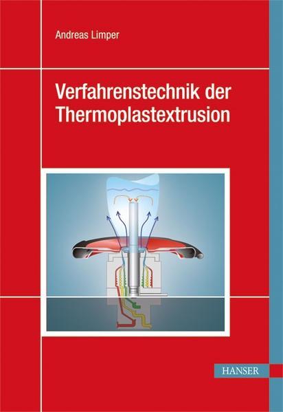 Verfahrenstechnik der Thermoplastextrusion - Coverbild