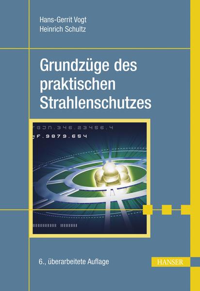 Grundzüge des praktischen Strahlenschutzes Epub Kostenloser Download