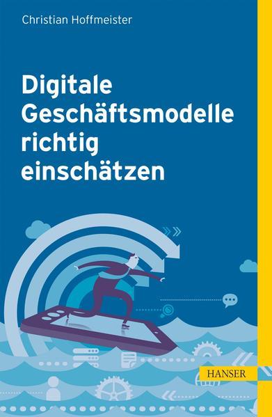 Digitale Geschäftsmodelle richtig einschätzen - Coverbild