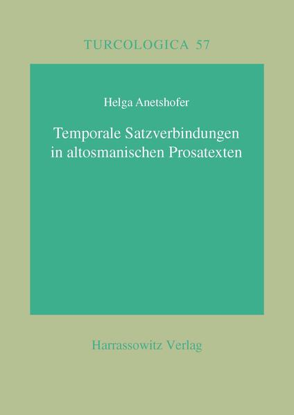 Temporale Satzverbindungen in altosmanischen Prosatexten - Coverbild