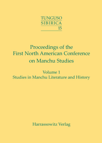 Proceedings of the First North American Conference on Manchu  Studies (Portland, OR, May 9-10, 2003) - Coverbild