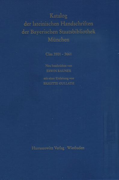Catalogus codicum manu scriptorum Bibliothecae Monacensis. (Handschriftenkatalog... / Series nova: Katalog der lateinischen Handschriften / Die Handschriften aus Augsburger Bibliotheken (Clm 3501-3661) - Coverbild