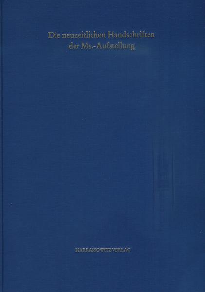 Handschriften der Staats- und Universitätsbibliothek Bremen / Die neuzeitlichen Handschriften der Ms.-Aufstellung - Coverbild