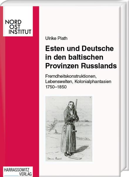 Esten und Deutsche in den baltischen Provinzen Russlands - Coverbild