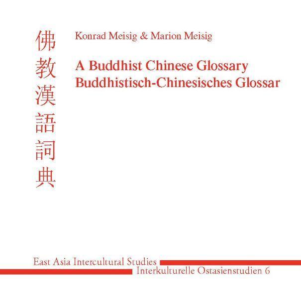 Buddhistisch-Chinesisches Glossar (BCG) A Buddhist Chinese Glossary - Coverbild
