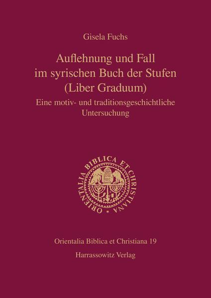 Auflehnung und Fall im syrischen Buch der Stufen (Liber Graduum) - Coverbild