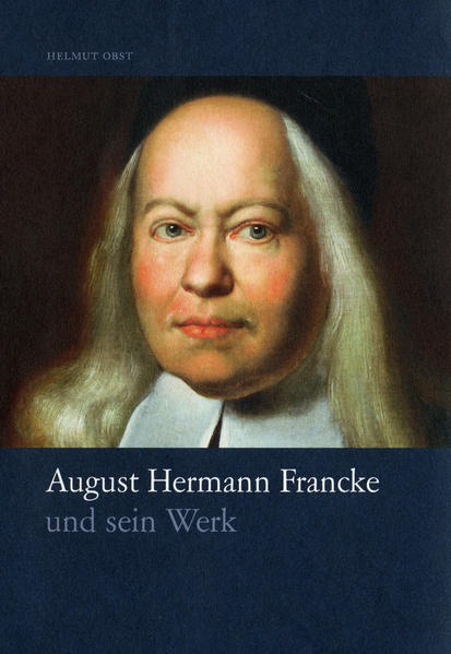 August Hermann Francke und sein Werk - Coverbild