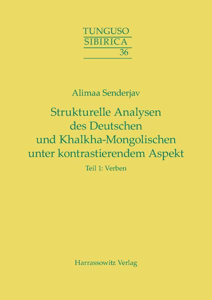 Strukturelle Analysen des Deutschen und Khalkha-Mongolischen unter kontrastierendem Aspekt - Coverbild