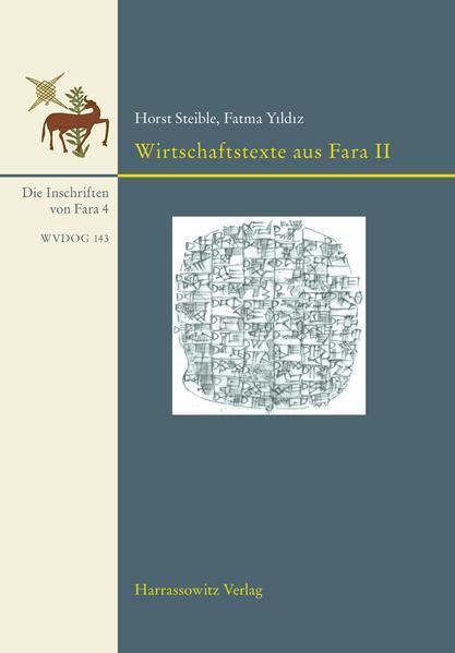 Ausgrabungen der Deutschen Orient-Gesellschaft in Fara und Abu Hatab. Die Inschriften von Fara, Band 4. Wirtschaftstexte aus Fara II - Coverbild