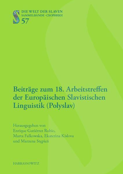 Beiträge zum 18. Arbeitstreffen der Europäischen Slavistischen Linguistik (Polyslav) - Coverbild
