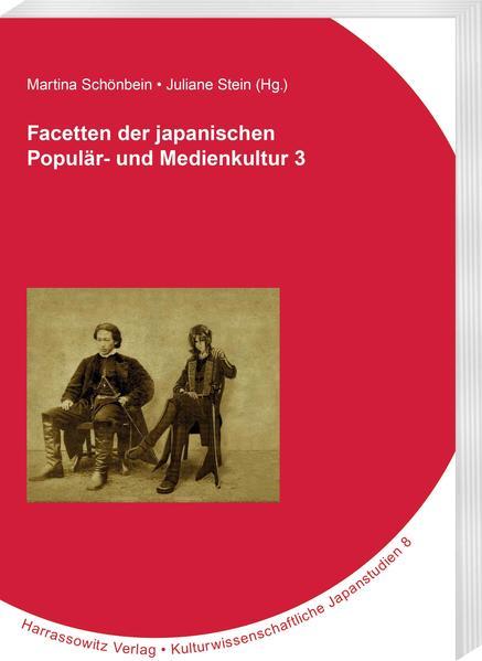 Facetten der japanischen Populär- und Medienkultur 3 - Coverbild