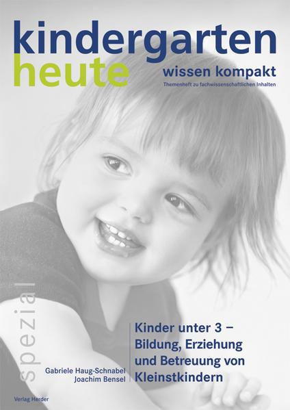 Kinder unter 3 - Bildung, Erziehung und Betreuung von Kleinstkindern - Coverbild