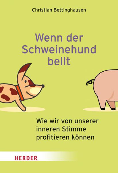 Wenn der Schweinehund bellt - Coverbild