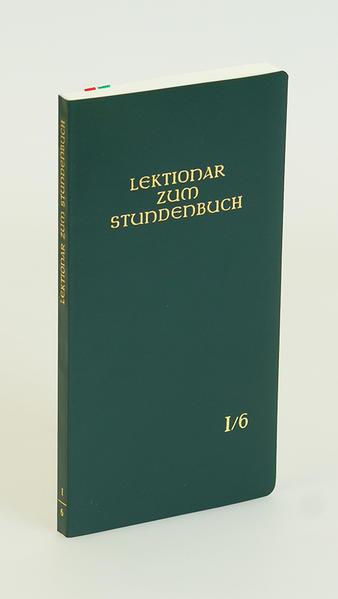 Die Feier des Stundengebetes - Lektionar. Erste Jahresreihe / Die Feier des Stundengebetes - Lektionar. Erste Jahresreihe - Coverbild