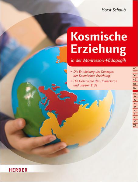 Kosmische Erziehung in der Montessori-Pädagogik - Coverbild