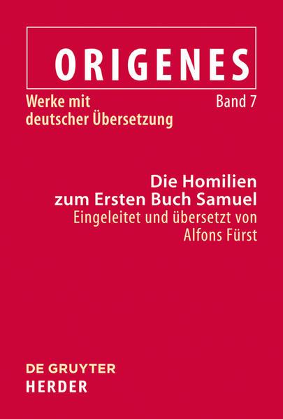 Origenes - Werke mit deutscher Übersetzung / Die Homilien zum Ersten Buch Samuel - Coverbild