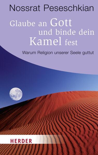 Glaube an Gott und binde dein Kamel fest - Coverbild