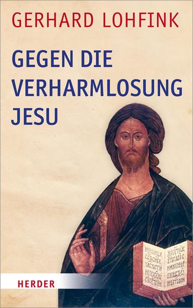 Gegen die Verharmlosung Jesu - Coverbild