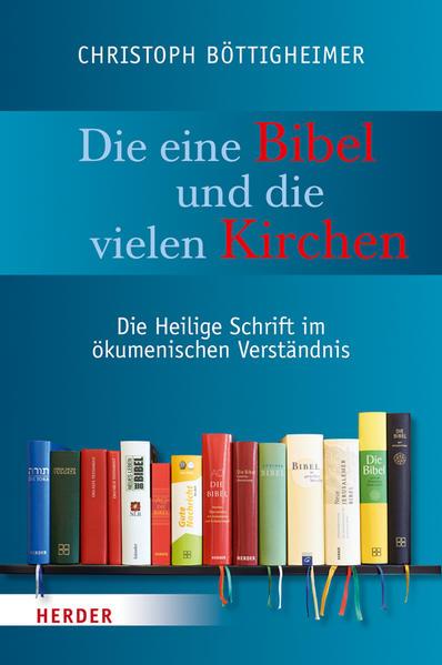 Die eine Bibel und die vielen Kirchen - Coverbild
