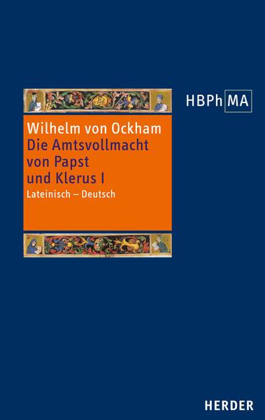 De potestate papae et cleri III. 1 Dialogus, vol. I -  Die Amtsvollmacht von Papst und Klerus, III. 1 Dialogus, Band 1 - Coverbild