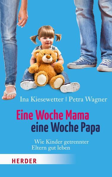 Eine Woche Mama, eine Woche Papa - Coverbild