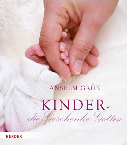Kinder - die Geschenke Gottes - Coverbild