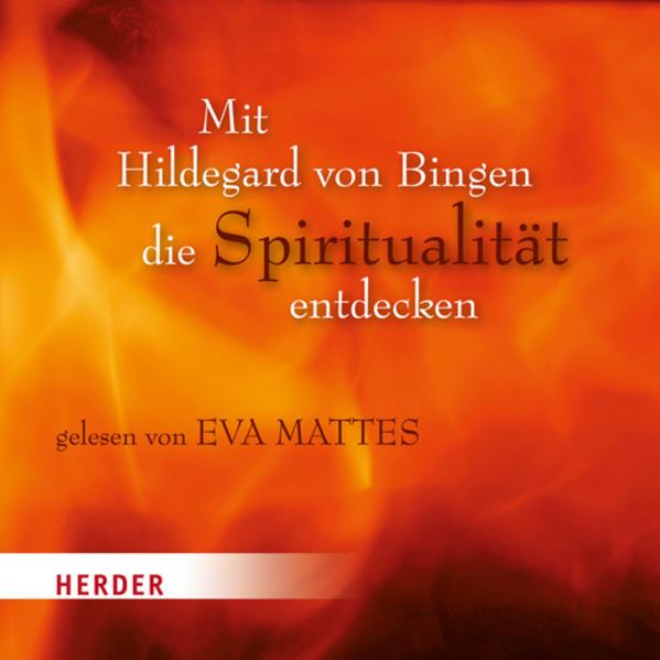 Mit Hildegard von Bingen die Spitirualität entdecken - Coverbild