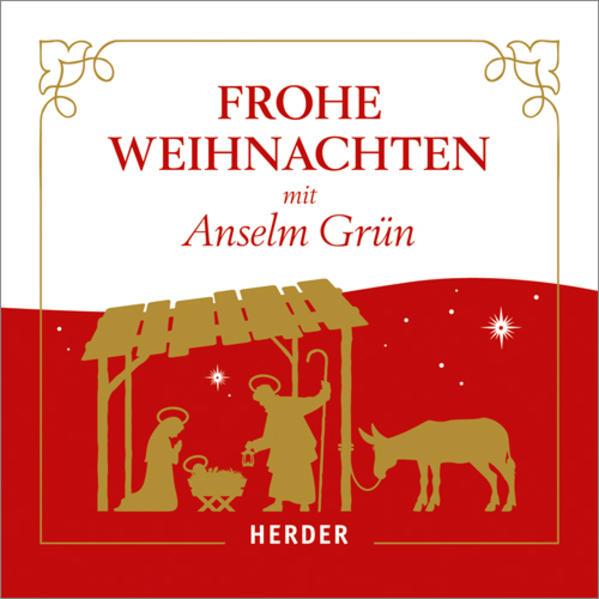 Frohe Weihnachten mit Anselm Grün - Coverbild