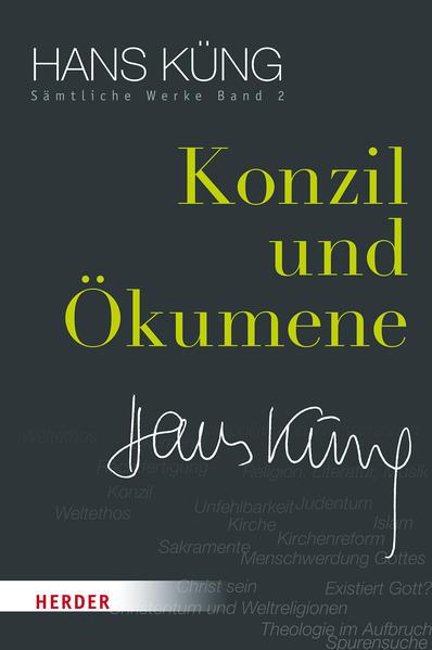 Hans Küng - Sämtliche Werke / Konzil und Ökumene - Coverbild