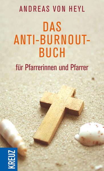 Das Anti-Burnout-Buch für Pfarrerinnen und Pfarrer - Coverbild