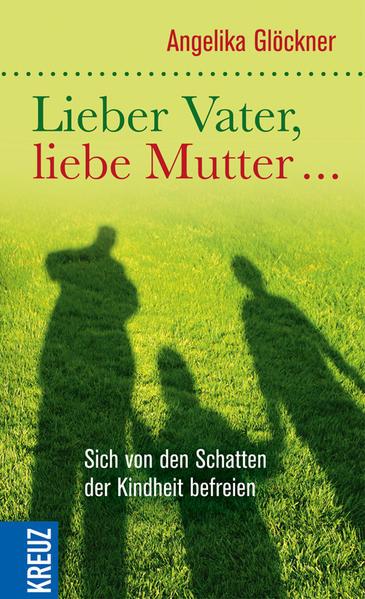 Lieber Vater, liebe Mutter... - Coverbild