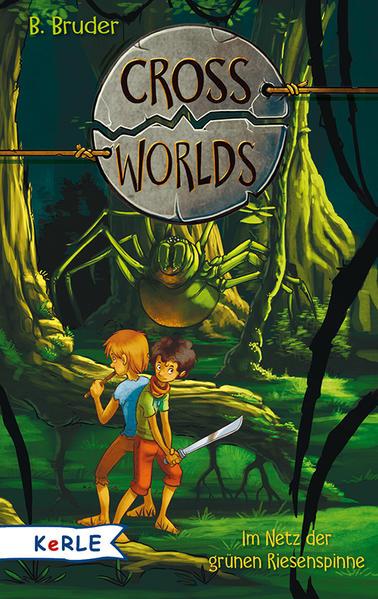 Cross Worlds - Im Netz der grünen Riesenspinne - Coverbild