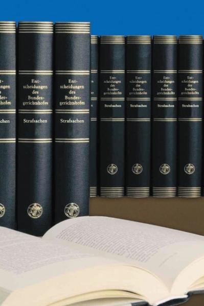 Entscheidungen des Bundesgerichtshofes in Strafsachen BGHSt / Entscheidungen des Bundesgerichtshofes in Strafsachen (BGHST) - Coverbild