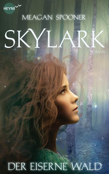 Kostenloser Download Skylark - Der eiserne Wald PDF