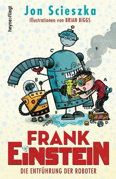Frank Einstein - Die Entführung der Roboter - Coverbild