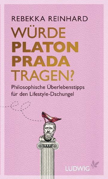 Würde Platon Prada tragen? - Coverbild