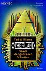 Otherland: Stadt der goldenen Schatten