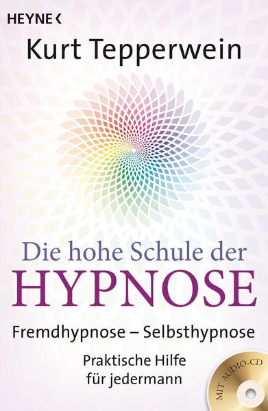 Die hohe Schule der Hypnose Epub Kostenloser Download