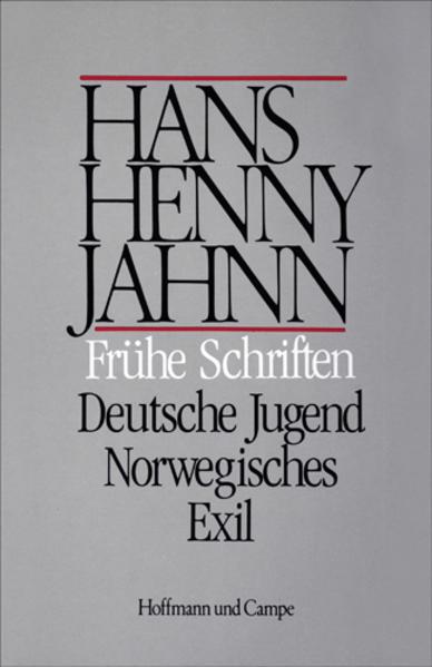 Werke in Einzelbänden. Hamburger Ausgabe / Frühe Schriften. Deutsche Jugend. Norwegisches Exil - Coverbild