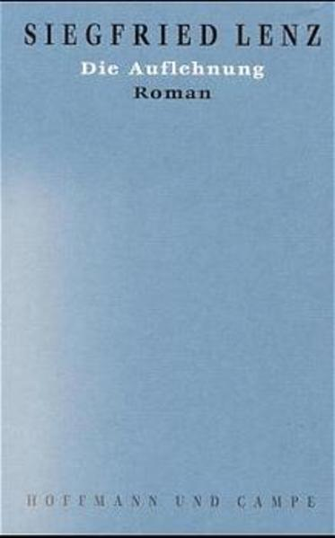 Werkausgabe in Einzelbänden / Die Auflehnung - Coverbild