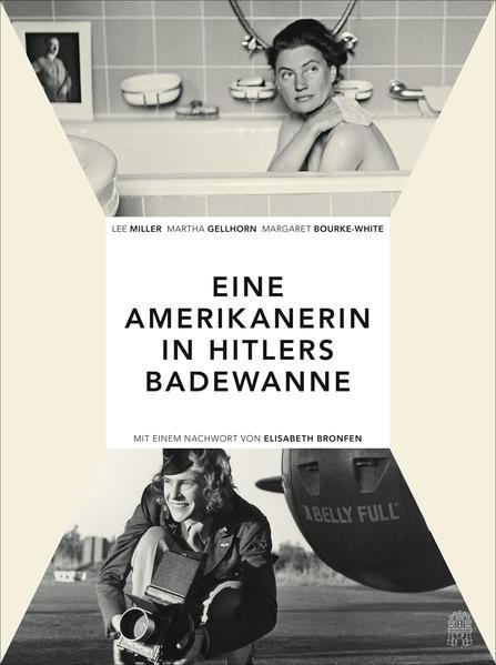 Die Amerikanerin in Hitlers Badewanne - Coverbild