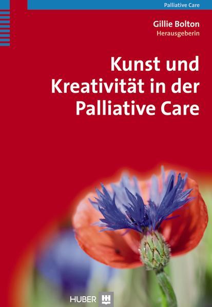 Kunst und Kreativität in der Palliative Care - Coverbild
