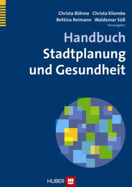 Handbuch Stadtplanung und Gesundheit - Coverbild