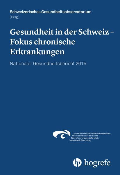 Gesundheit in der Schweiz – Fokus chronische Erkrankungen - Coverbild