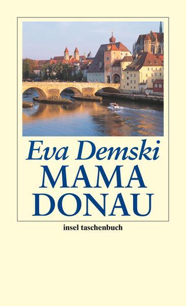 Mama Donau von Eva Demski PDF Download
