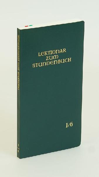 Lektionar zum Stundenbuch I/6 Die Feier des Stundengebets - Lektionar. Erste Jahresreihe - Coverbild